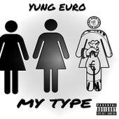 My Type de Yung Euro