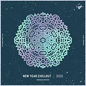 New Year Chillout 2020 by Various Artists