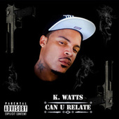 Can U Relate de K. Watts