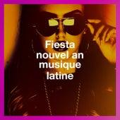 Fiesta nouvel an musique latine de Reggaeton Latino Band, Salsa Latin 100%, Latino Dance Music Academy