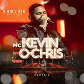 Evoluiu, Pt. 2 (ao Vivo) de Mc Kevin o Chris