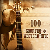 100 Country & Western Hits von Various Artists