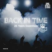 King Street Sounds Presents Back In Time (25 Years Essentials) by Various Artists