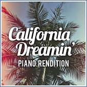 California Dreamin' (Piano Rendition) by The Blue Notes