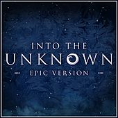 Into the Unknown - Frozen 2 (Epic Version) van L'orchestra Cinematique