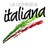 La domenica italiana by Various Artists
