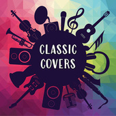Classic Covers von Various Artists