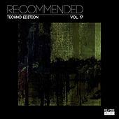 Re:Commended - Techno Edition, Vol. 17 by Various Artists