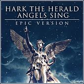 Hark the Herald Angels Sing (Epic Version) van L'orchestra Cinematique
