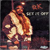 Set It Off de RK