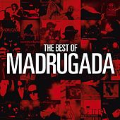 The Best Of Madrugada by Madrugada