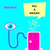 All a Dream by The Nice