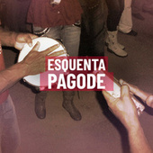 Esquenta Pagode by Various Artists