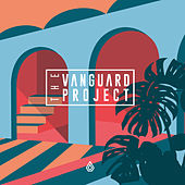 The Vanguard Project by The Vanguard Project