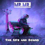 The Ups and Downs by Mr. Mister