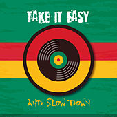 Take It Easy and Slow Down de Various Artists