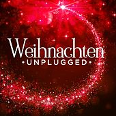 Weihnachten Unplugged von Various Artists