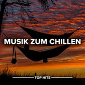 Musik zum Chillen von Various Artists