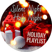 Silent Night, Holy Night: Holiday Playlist von Various Artists
