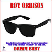 Dream Baby by Roy Orbison