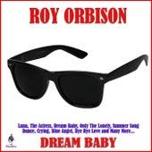 Dream Baby di Roy Orbison