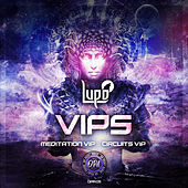 Meditation VIP/Circuits VIP von Lupo