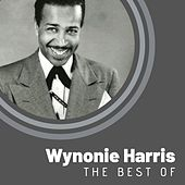 The Best of Wynonie Harris by Wynonie Harris