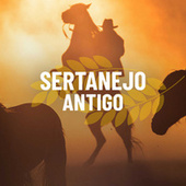 Sertanejo Antigo de Various Artists