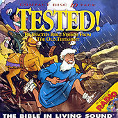 Tested! , Vol. 3 by The Bible in Living Sound