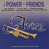 The Power Of Friends de Avizo
