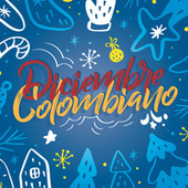 Diciembre Colombiano by Various Artists