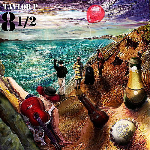 8 1/2 by Taylor P