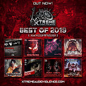 Best Of Xtreme Audio Violence 2019 by Various Artists