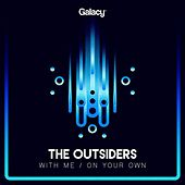 With Me / On Your Own de The Outsiders