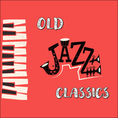 Old Jazz Classics de Various Artists