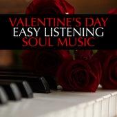 Valentine's Day Easy Listening Soul Music von Various Artists