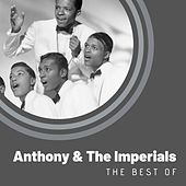 The Best of Anthony & The Imperials de Anthony