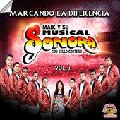 Marcando La Diferencia, Vol. 3 by Maik Y Su Musical Sonora