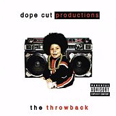 Dope Cut Productions Presents: The Throwback by G-Heff