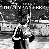 Them Man There by Dee Lirious