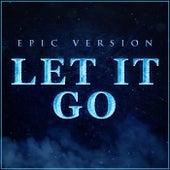 Let It Go (Epic Version) de L'orchestra Cinematique