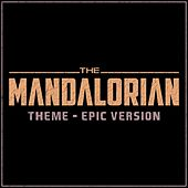 The Mandalorian - Theme (Epic Version) van L'orchestra Cinematique