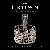 The Crown Main Theme (Piano Rendition) di The Blue Notes