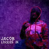 Locked In by Jacob