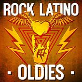 Rock Latino: Oldies by Various Artists