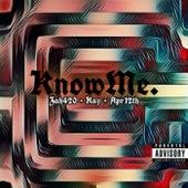 Know Me by Zah420