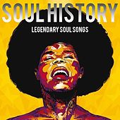 Soul History (Legendary Soul Songs) by Various Artists