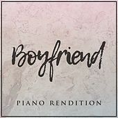 Boyfriend (Piano Rendition) von The Blue Notes