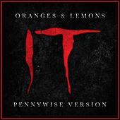 Oranges & Lemons from 'it Chapter 2' (Pennywise Version) by L'orchestra Cinematique