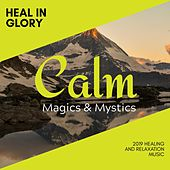 Heal in Glory - 2019 Healing and Relaxation Music de Various Artists